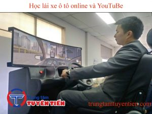 Hoc Lai Xe O To Online Va Youtobe